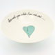Pasta Bowl Large Heart & Words Turquoise
