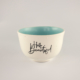 Breakfast Bowl Candy Love Turquoise-Hello beautiful