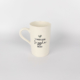 Mug D Candy Love Grey - worry less giggle more